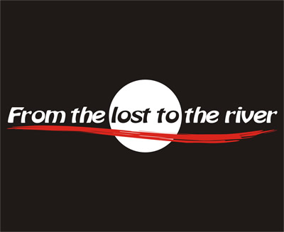 FROM THE LOST TO THE RIVER